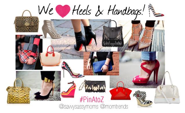 Heels & Handbags #PinAtoZ
