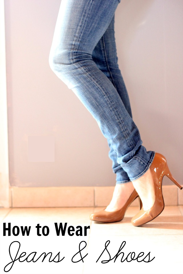 How to Wear Jeans and Shoes together
