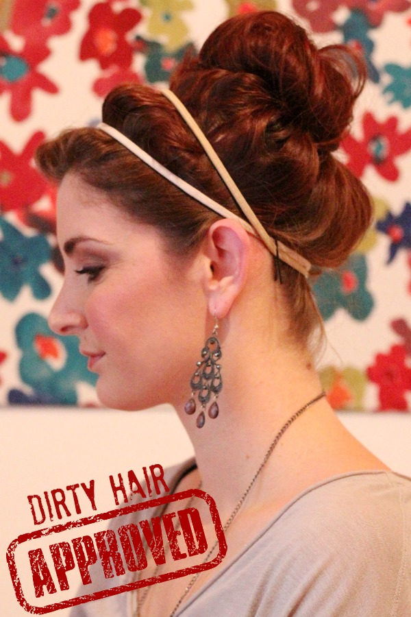 dirty hair approved hairstyle