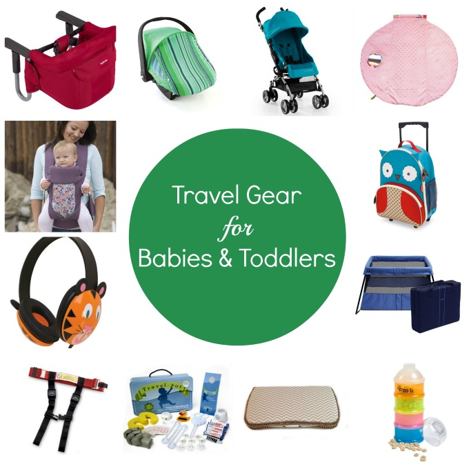 travel gear for babies and toddlers