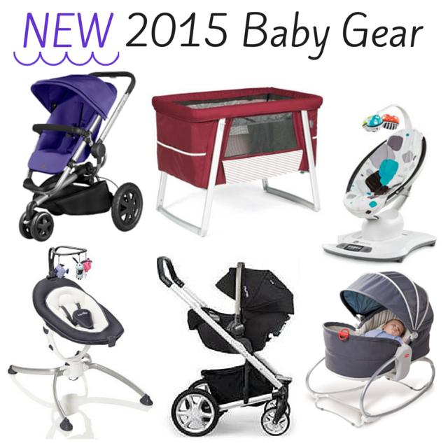 New 2015 Baby Gear
