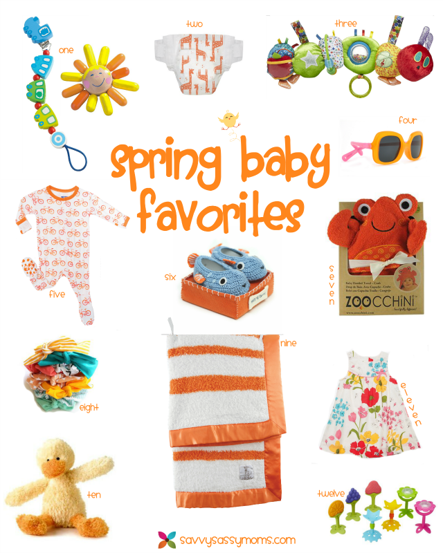 Savvy Sassy Moms Spring Baby Favorites