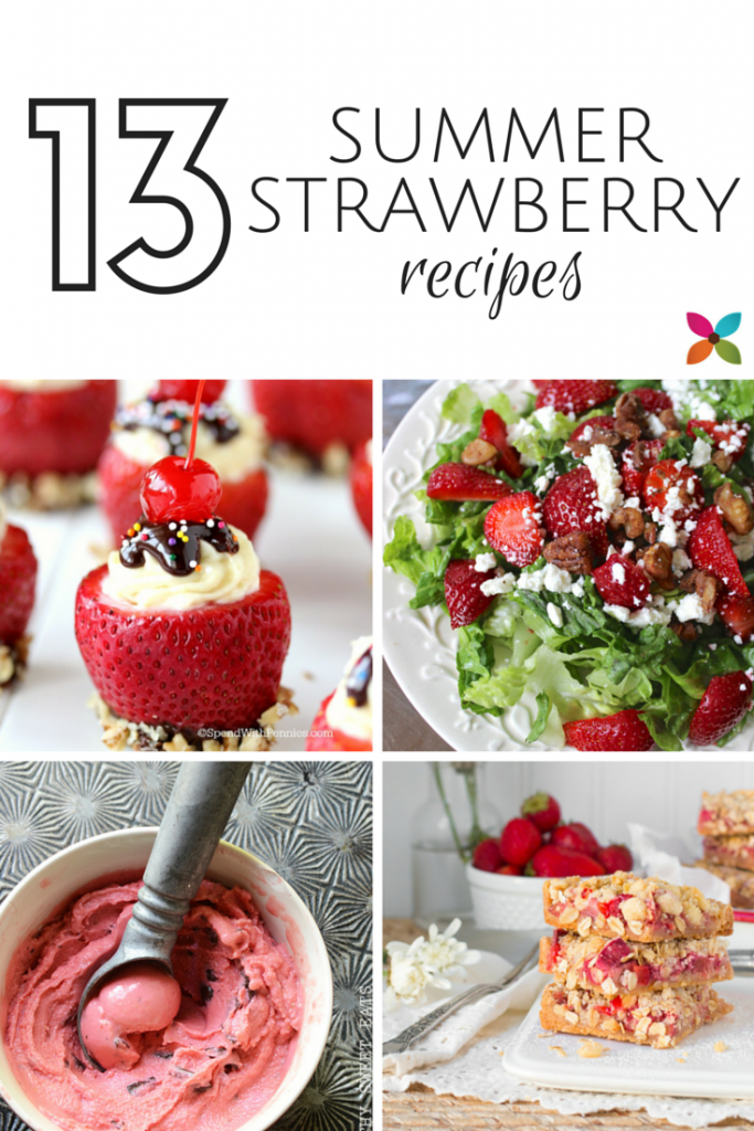 13 Summer Strawberry Recipes