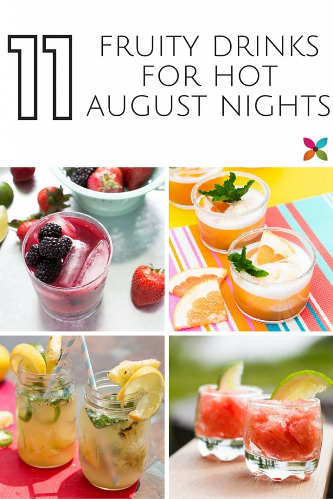 Fruity Cocktails for Hot August Nights