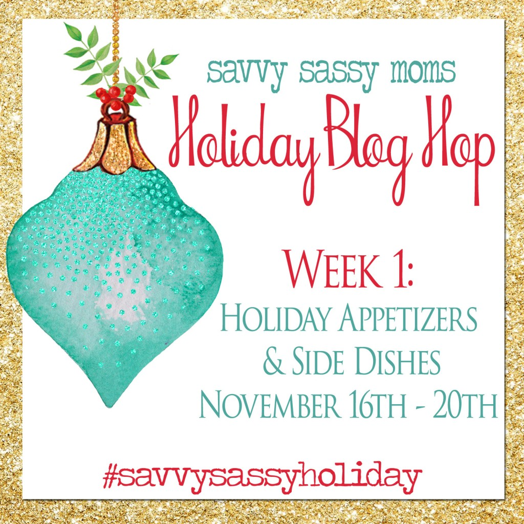 Holiday Blog Hop - Week 1 - Appetizers and Side Dishes