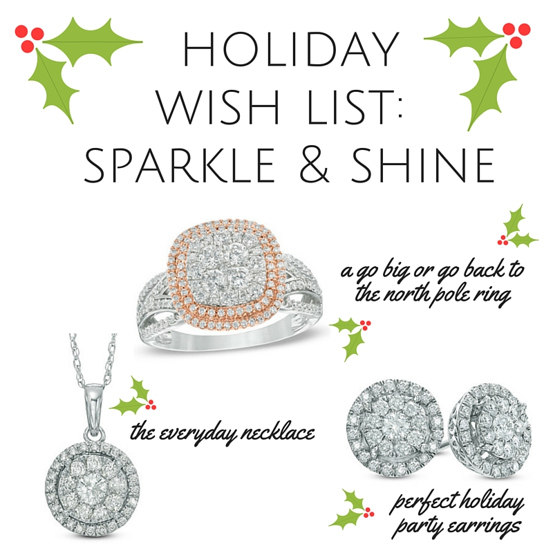 Holiday Wish List- Sparkle and Shine