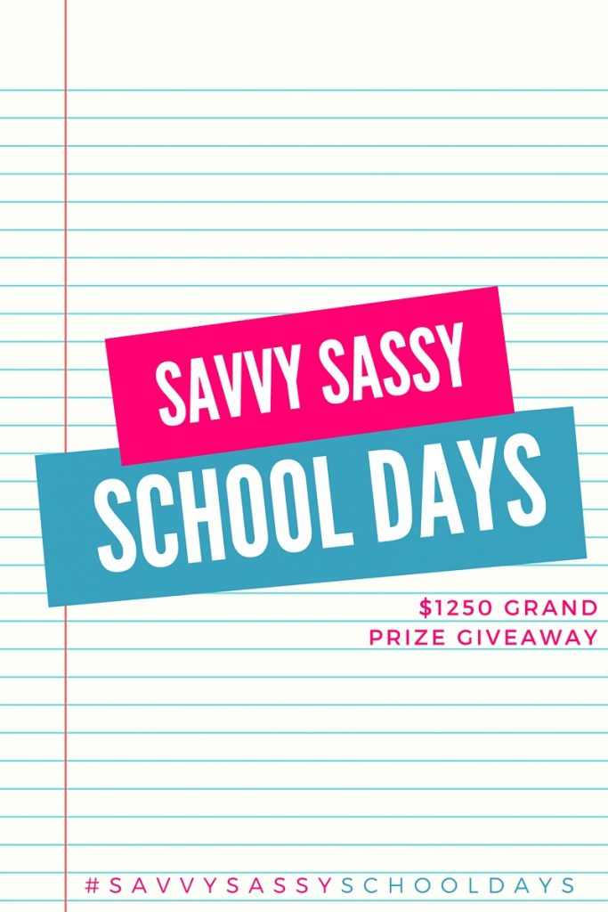 Savvy Sassy School Days Giveaway ($1250 in prizes!)