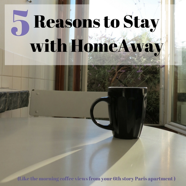 5 Reasons to Vacation with a HomeAway House Rental