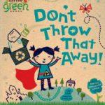 Don't throw that away
